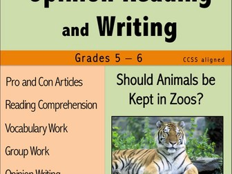 Opinion Reading and Writing - Should Animals Be Kept in Zoos?