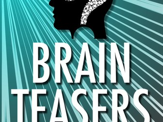 BRAIN TEASERS: Riddles & Logic Puzzles - Volume 1