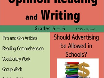 Opinion Reading and Writing - Should Advertising be Allowed in Schools?