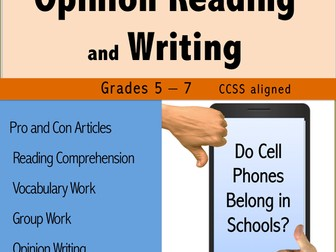 Opinion Reading and Writing - Do Cell Phones Belong in Schools?