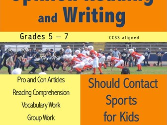 Opinion Reading and Writing - Should Contact Sports for Kids be Banned?
