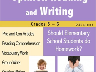 Opinion Reading and Writing - Should Elementary School Students Do Homework?