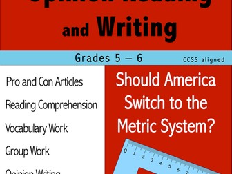 Opinion Reading and Writing - Should America Switch to Metrics?