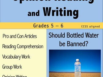 Opinion Reading and Writing - Should Bottled Water be Banned?