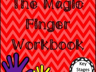 The Magic Finger Workbook:- Roald Dahl
