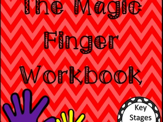 The Magic Finger Workbook:- Roald Dahl