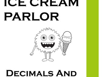 Decimal: Monster Ice Cream Parlor Decimal and money project for elementary