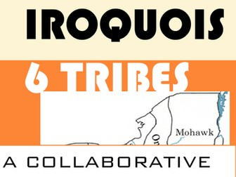 Native Americans: 6 tribes of the Iroquois Confederacy Cooperative Mini-Project