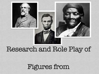 US Civil War Research and Role Play Project for American History