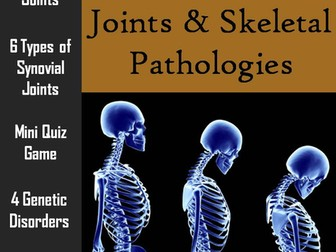 Joints & Pathology of the Skeletal System PowerPoint & Worksheet