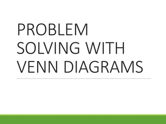 Problem solving with Venn diagrams