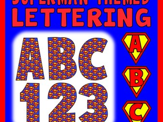 SUPERMAN THEMED LETTERS & NUMBERS - TEACHING RESOURCES DISPLAY ALPHABET