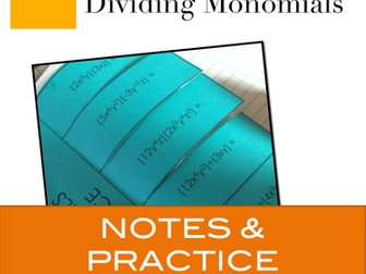 Multiplying and Dividing Monomials: Notes and Practice