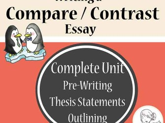 Compare Contrast Essay - Complete Unit