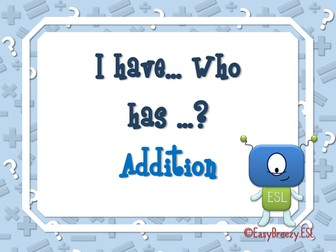 I Have, Who Has ? Addition Game (48 cards)
