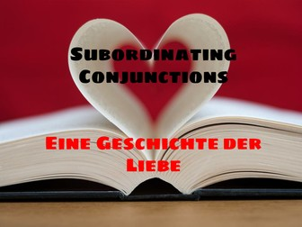 GERMAN 8 Day Mini-Unit: German Intro to Subordinating Conjunctions-Weil