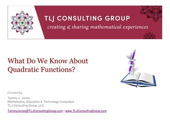 What Do We Know About Quadratic Functions?
