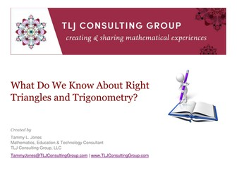 What Do We Know About Right Triangles and Trigonometry?
