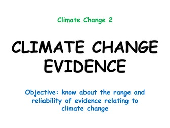 """Climate Change 2: """"CLIMATE CHANGE EVIDENCE"""""""