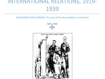 Aims of the Peacemakers at Versailles Assessment