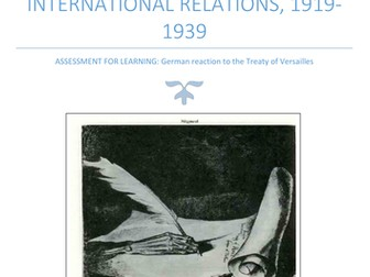 Assessment:  German reaction to the Treaty of Versailles