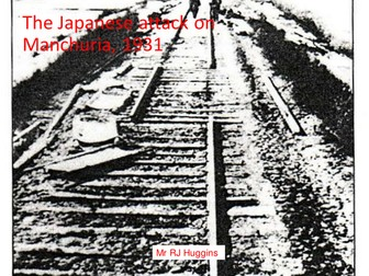 Japanese Invasion of Manchuria, 1931 - PowerPoint