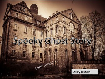 Spooky Ghost Diaries - Creative Writing  Full Lesson