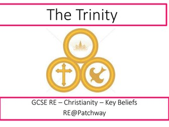 AQA new RE specification RE - Christian beliefs - The Trinity