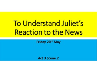 AQA Romeo and Juliet Act 3 Scenes 2 and 3