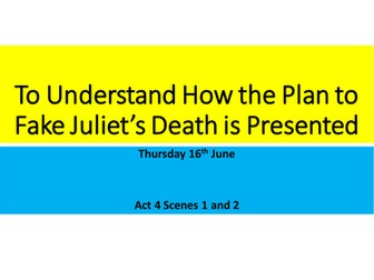 AQA Romeo and Juliet- Whole of Act 4