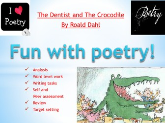 Poetry Roald Dahl The Dentist and the Crocodile: ideal for National Poetry Day!