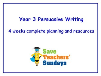 Year 3/4 Persuasive Writing Planning and Resources