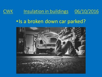 Insulation in buildings PPT and lesson plan