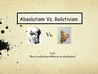 Absolutism and Relativism