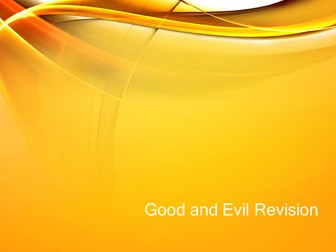 Good and Evil Revision