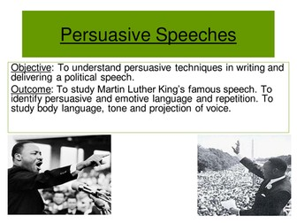 "Persuasive speeches: Martin Luther King ""I have a dream"""