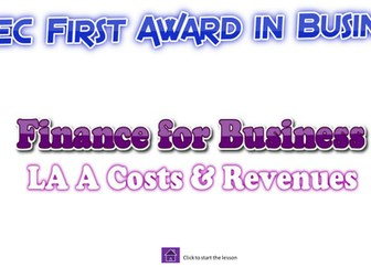 BTEC Business Finance Fixed Costs and Variable Costs