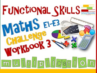 Functional Skills Maths - Challenge Workbook 3 - Multiplication