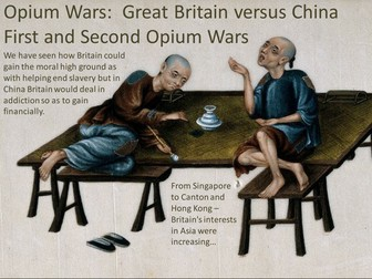 Year 13 - Unit 3: British Empire - Acquisition Hong Kong and Opium Wars.
