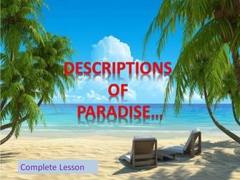 Descriptions of Paradise - Complete Descriptive Writing Lesson