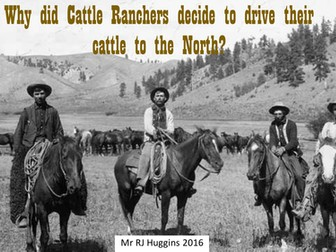 American West: Why did cattlemen drive their herds north?