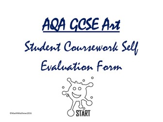 AQA GCSE ART. Student Self Evaluation Form