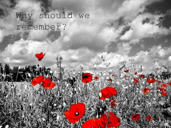 Remembrance Day - Why do we remember?