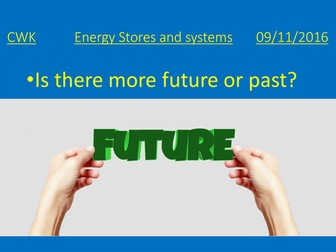 Energy stores and systems powerpoint and lesson plan