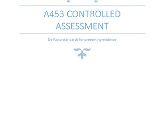 A453 Controlled Assessment - Evidencing work