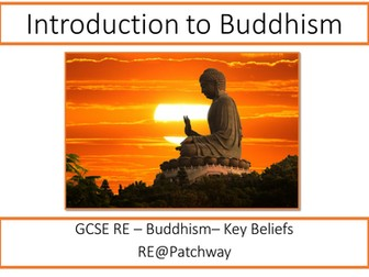 New AQA GCSE RE Specification - Buddhist beliefs - an introduction to Buddhism