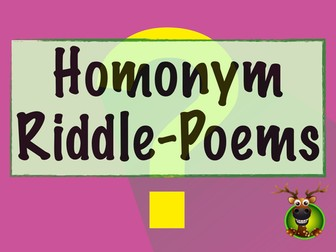 Homonym Riddle-Poems