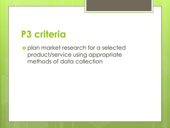 BTEC Level 3 Business Studies Unit 10 Market Research P3 and M2