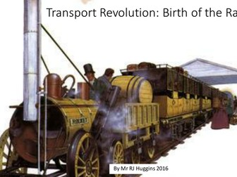 Transport Revolution 1750 - 1900: Birth of the Railways