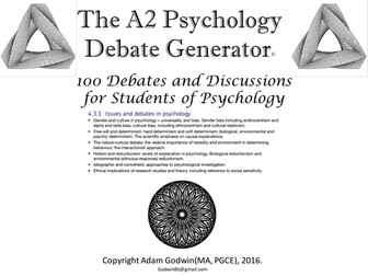 """The Psychology Debate Generator (Psychology A2) """"Issues, debates and Approaches"""" [revision, AfL]"""